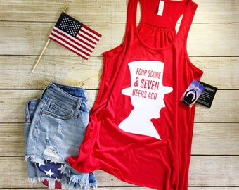 4th of july shirt women  4th of july drinking shirt  fourth of july  tank top  womens shirt  abraham lincoln  funny 4th of july shirt  tee