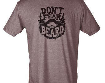Dont' Fear the Beard - Hipster Unisex Tee