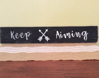 Keep Aiming Black