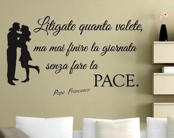 Phrases in Italian Stickerdesign-wall decoration quote Pope Francis Wall Stickers
