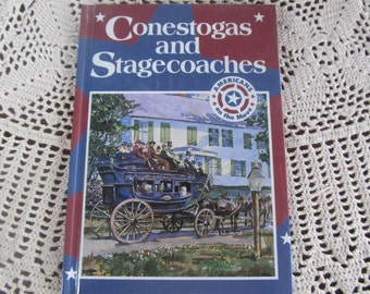 Conestogas and  Stagecoaches 1800s American History Book Horse Buggy Wagon Western Coffee Table Decor