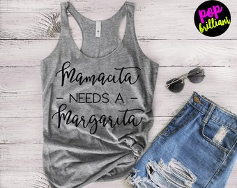 Mamacita Needs A Margarita shirt / Mom shirt / Cinco de Mayo shirt / Womens shirt, Margarita Shirt, Vacation Shirt, Cruise Shirt, F133