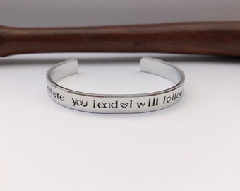 Where you lead, I will Follow, Cuff Bracelet, Gilmore Girls, Inspirational Gift, Mother Daughter Jewelry, Music Quote,  Gift
