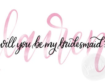Personalized Bridesmaids Card - Will you be my bridesmaid, maid of honor, matron of honor, printable, digital download, name card, blush