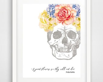Dia de los Muertos, art prints, skull art, quote, Frida Kahlo poster, Mexican art, Day of the Dead art, feminist poster, home decor, gifts