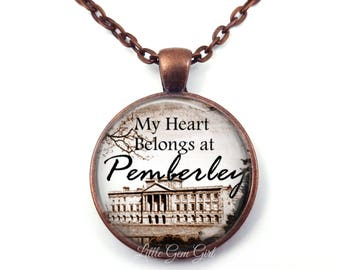 Jane Austen Necklace or Key Chain - Jane Austen Pemberley Pride and Prejudice Necklace - Jane Austen Gifts - My Heart Belongs at Pemberley