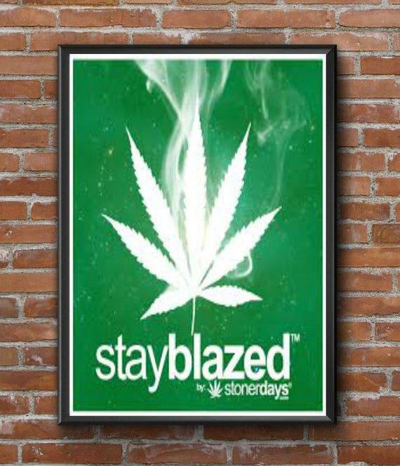 Stay Blazed Limited Edition Wall Art