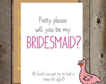 Pretty please Bridesmaid - Bridesmaid Wedding/Marriage Card