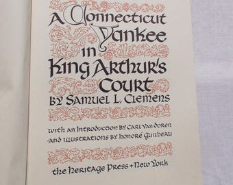 A Connecticut Yankee in King Arthurs Court Heritage Press 1948 Samuel Clemens Illustrations by Honore Guilbeau