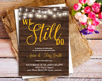 Anniversary party invitation, Vow renewal invite, We still do,  Vow renewal party invitation, Rustic wood 50th anniversary party invite