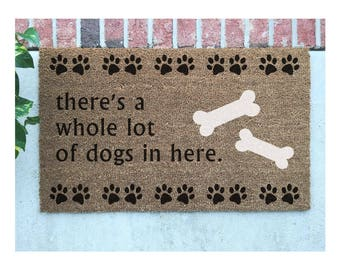 """Whole Lot of Dogs Door Mat // """"there's a whole lot of dogs in here"""" Hand-Painted Door Mat // Pets Welcome Mat // Love Dogs Door Mat"""