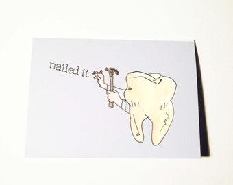 Nailed It Dentist Card