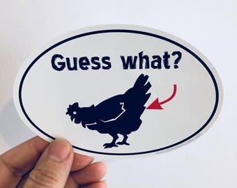 guess what chicken butt vinyl bumper sticker sticker