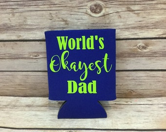 World's Okayest Dad Funny Can Cooler Beverage Holder Drink Hugger Royal Blue Lime Green