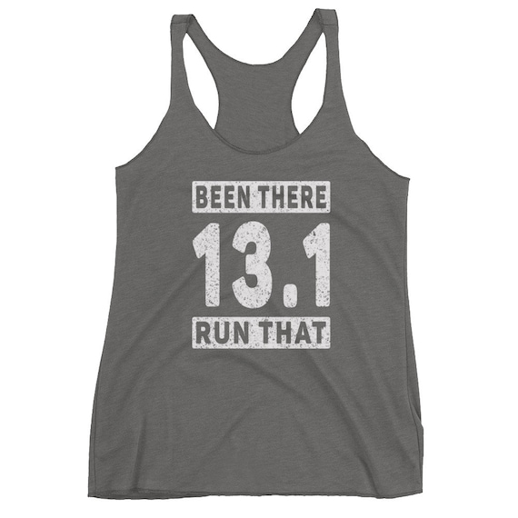Been There Run That 13.1 Triblend Tank Top - Half Marathon Runner - Women's Racerback Tank