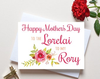 Mothers Day Card Gilmore Girls, the Lorelai to my Rory, Mother's Day card, mom card you're the lorelai to my rory, best friend