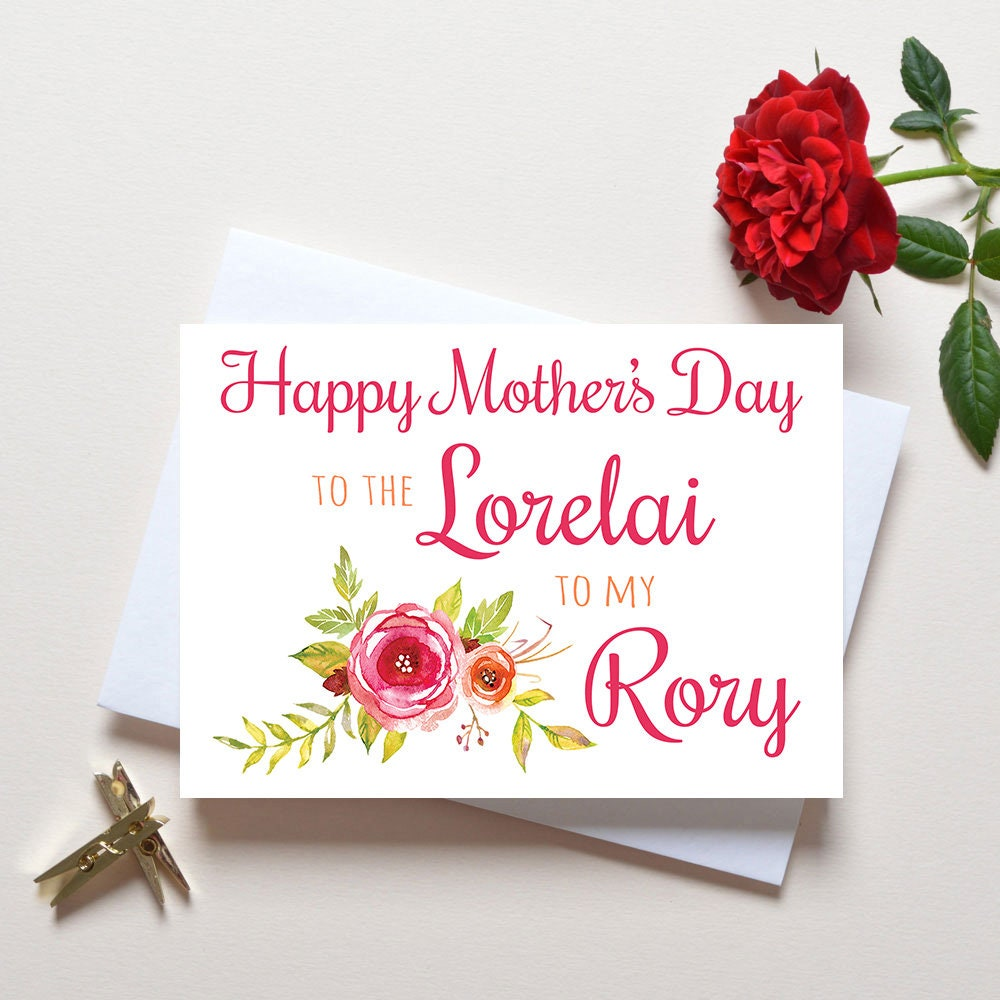Mothers day card gilmore girls the lorelai to my rory zoom kristyandbryce Images