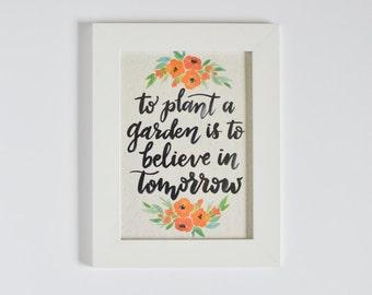 Plant a Garden Print - Brush Lettered Quote on Handmade Paper - Orange Florals - Home Decor - Kitchen Decor - Garden Print