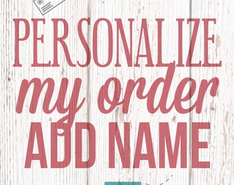 Add Name - Personalize 1 Item with a Name