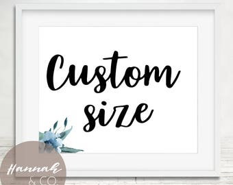 Custom size listing Custom size art print custom order HannahenCo
