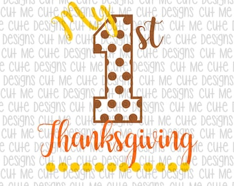SVG DXF PNG cut file cricut silhouette cameo scrapbooking My First Thanksgiving