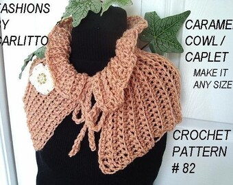 CROCHET COWL Pattern- num. 82... Caramel Cowl, Make it any size Crochet for Beginners, instant download