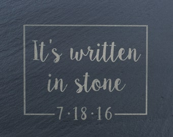 It's written in stone Engraving