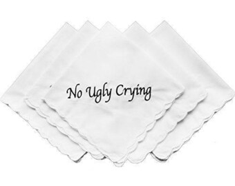 No Ugly Crying™ Wedding Handkerchief Set of 5- Vintage Design With a Scalloped Edge, 100% cotton Material- Wedding Keepsake- Bridesmaid Gift