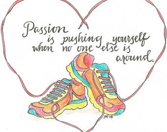 Motivational Quote:  Passion