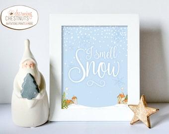 I smell snow, Lorelei Quote, Winter Wonderland print, Stars Hollow, Winter wall art, It's cold outside, Snow art, Stars Hollow Print