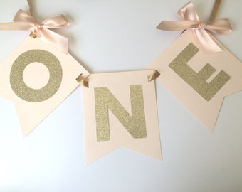 HIGH CHAIR Banner in Blush and Gold.  First Birthday Decorations.  ONE High Chair Banner.  Pink and Gold Party.  Age Banner.  Blush & Gold