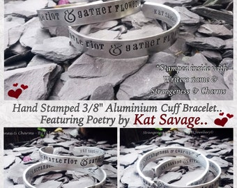 """Hand stamped Kat Savage Poetry 'Embrace this gentle riot' 3/8"""" Aluminium Cuff Bracelet, Metal Jewellery, Stamped Jewellery, Poetry Bracelet."""