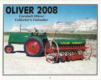 New 2008 Oliver Cornbelt Collector's  Calendar Featuring: Cover Tractor 1941 Oliver 60 Row Crop Tractor and 1948 Oliver Superior No 38 Drill