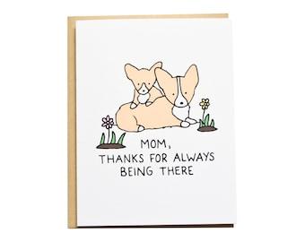 Thanks Mom Card, Corgi Card, Mother's Day, Mom Birthday, Dog Mom, Corgi Mom