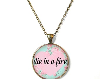 Light Blue Floral die in a fire <3 Conversation Heart Necklace - Funny Antisocial Pastel Goth Soft Grunge Jewelry
