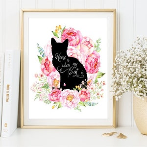 Superieur Home Is Where My Cat Is Sign, Watercolor Flowers Print Cat Lover Printable  Poster Crazy