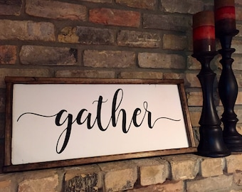 Gather. Wood sign. Rustic decor. Living room. Entry way decor. Framed