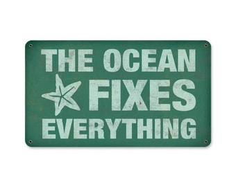 """The Ocean Fixes Everything  metal wall art  8x14""""   Awesome beach decor"""
