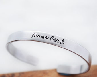 Mama Bird Jewelry - Mother Gift from Daughter - Mother's Day Gift - Hand Stamped Bracelet Cuff - Mama Bird Bracelet