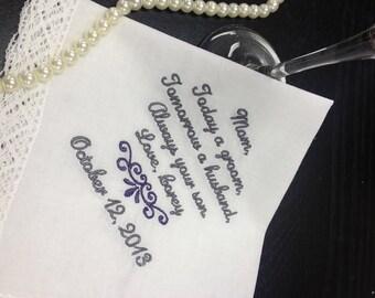 MOTHER Of The GROOM Handkerchief Hanky Hankie Hankerchief -  From the GROOM - Mom - MoG - Wedding  - Today A Groom Always Your Son