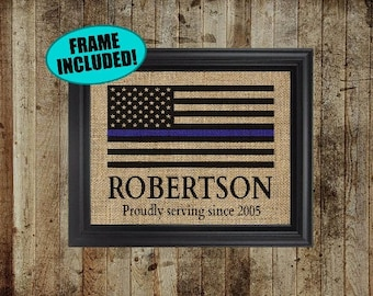 Framed Burlap Police Officer Gift - Proudly Serving Since - Police Officer Decor - Policeman Gifts - Thin Blue Line Flag - Gifts For Cops
