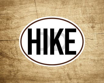 "HIKE STICKER DECAL Black And White Oval Hiking Hiker 4"" x 3"" Euro"