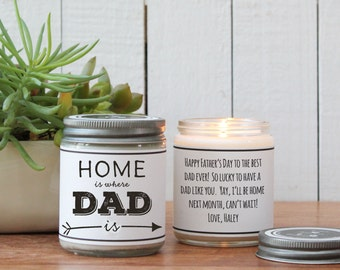 Home is Where Dad Is Soy Candle Gift | Father's Day Gift | Gift for Dad | Soy Candle Gift | Birthday Gift for Dad | Dad Gift | Personalized