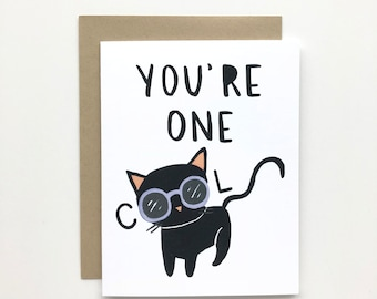 You're One Cool Cat - Everyday Card, Just Because Card, Friendship Card