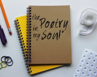 The Poetry in my Soul -  5 x 7 journal