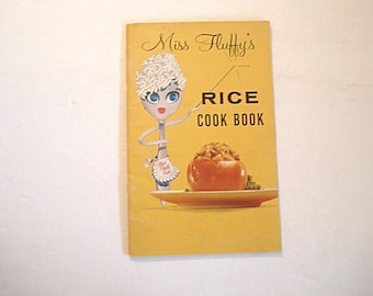 Rice Cookbook,Miss Fluffy Rice, Product Guide, Vintage Rice Recipes, Collecting cookbooks, Rice Menus, Cooking With Rice, Rice Recipes