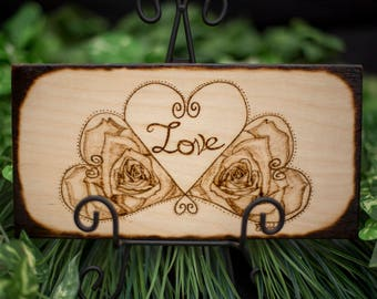 Wood Burned Hearts, Rose's & Love