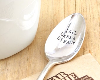 birthday gift for him, husband birthday gift, husband gift, gifts for him, coffee spoon, stamped spoon, tall dark and steamy