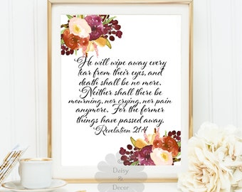 Revelation 21:4 Bible verse Scripture typography print Christian quote, inspirational quote, wall decor, office art print, floral fall art