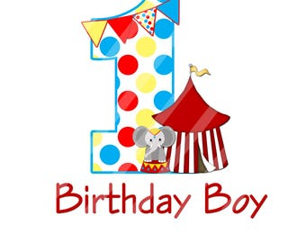 Circus Birthday Boy ONE Digital Download for creating iron-ons, heat transfer, Scrapbooking, Cards, 2 Styles, YOU PRINT